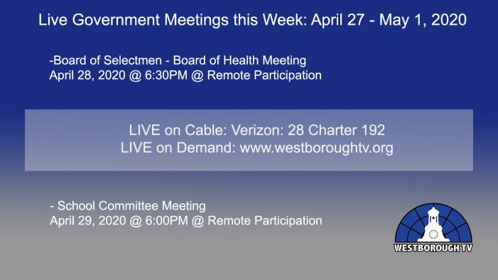 Government Meetings This Week in Westborough: April 27- May 1, 2020