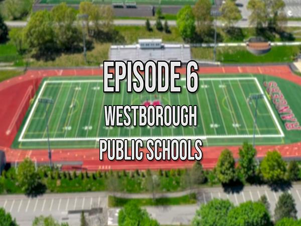 What's Up Westborough? Westborough Public Schools