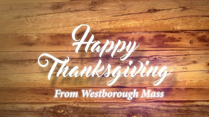Happy Thanksgiving – to & from – Westborough!
