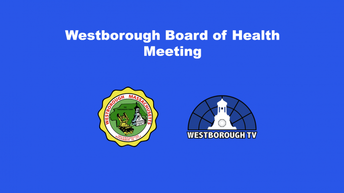 Board of Health w/ Select Board Meeting LIVE – 9/21/21 @ 5:30pm