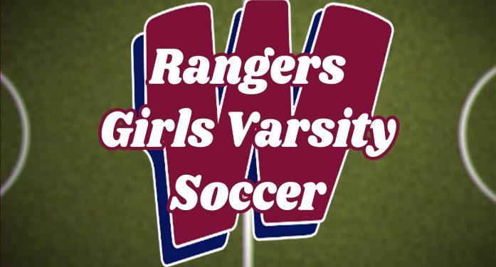 Westborough Girls Soccer (JV-4pm and Varsity-6pm) vs Algonquin 9/23/21