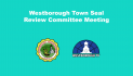 Westborough Town Seal Review Committee Meeting 9/23/21