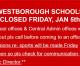 Westborough Schools Closed Fri 1/5/2018