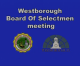 Westborough Board of Selectmen Meeting – September 25, 2018