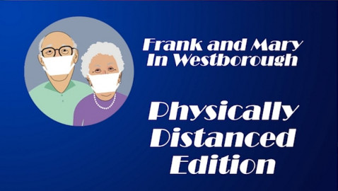 Frank and Mary Distanced – Mass Save