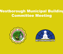 Westborough Municipal Building Committee LIVE @ 8:30am 4/7
