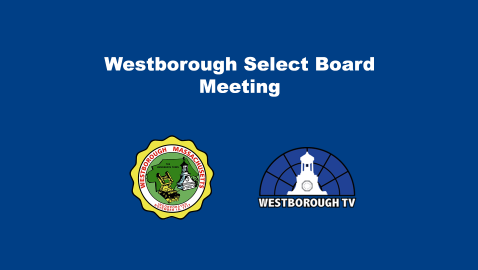 Select Board Meeting 7/20/21 LIVE @ 6PM