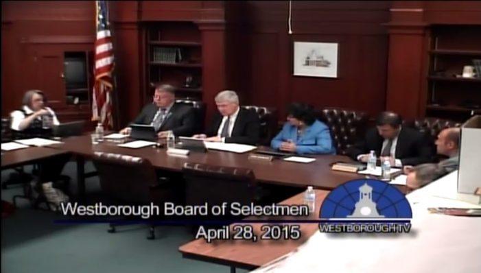 Westborough Board of Selectmen meeting – April 28, 2015