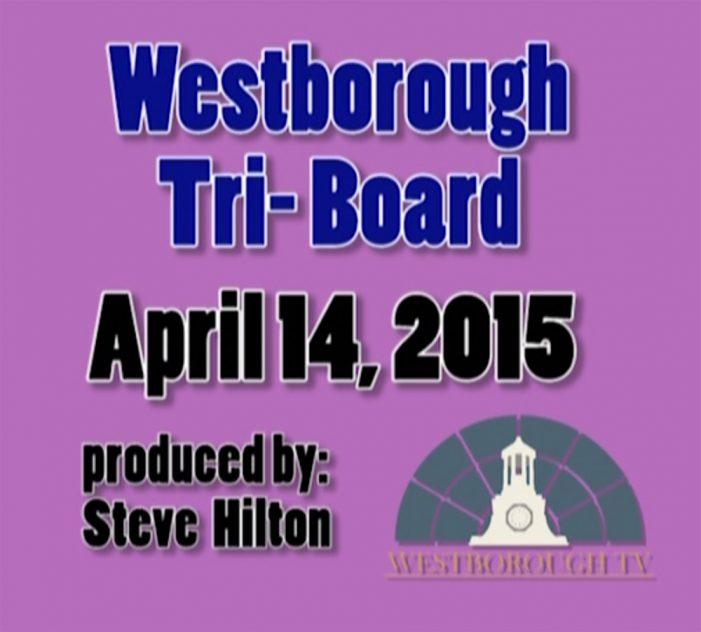 Westborough Tri-Board meeting – April 14, 2015