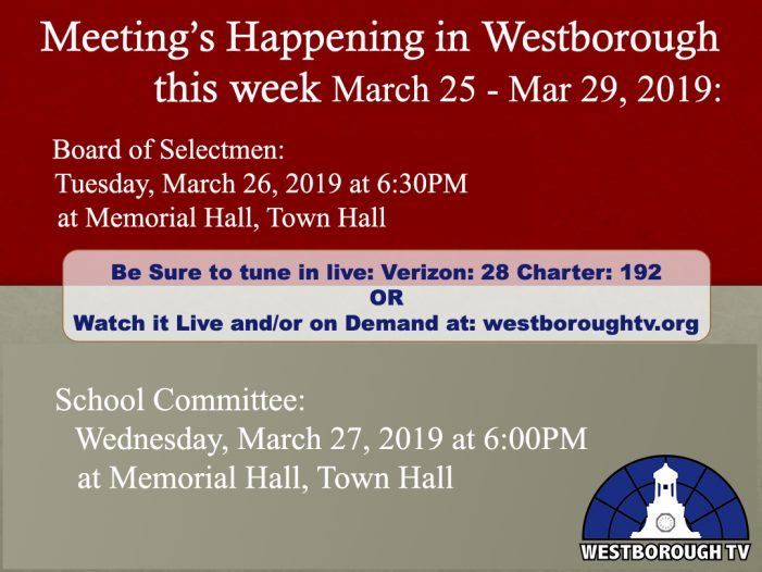 Government Meetings This Week in Westborough: March 25 – 29, 2019