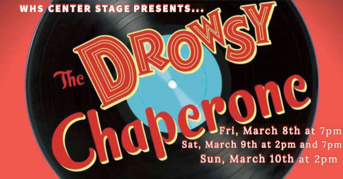 """WHS presents """"The Drowsy Chaperone"""" – a perfect pick me up for next weekend!"""