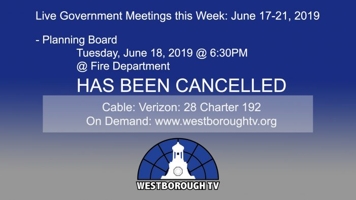 Government Meetings This Week in Westborough: June 17-21, 2019
