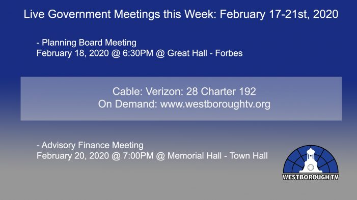 Government Meetings This Week in Westborough: February 17-21, 2020