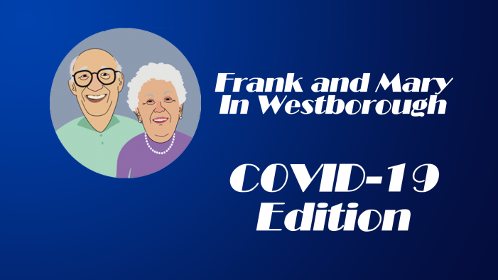 Frank and Mary COVID – Westborough Town Seal