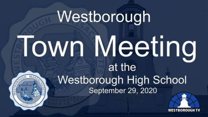 Westborough Special Town Mtg LIVE! 7pm Tues 9/29/20