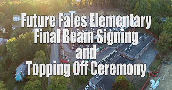 Future Fales Elementary Final Beam Signing & Topping Off Ceremony