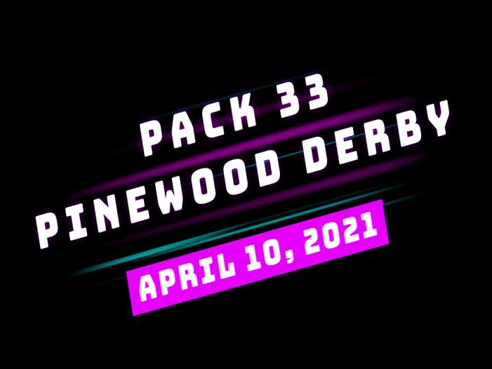 Pack 33 Pinewood Derby Recap!