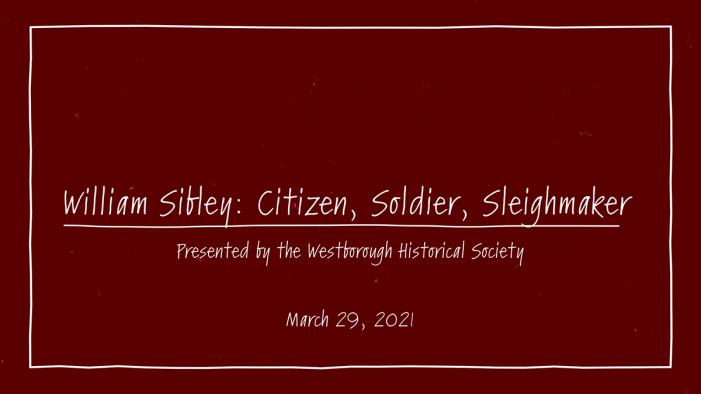 William Sibley – Citizen, Soldier, Sleighmaker