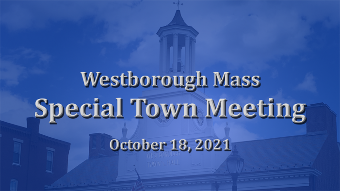 Special Town Meeting 10/18/21 @ 7pm LIVE!